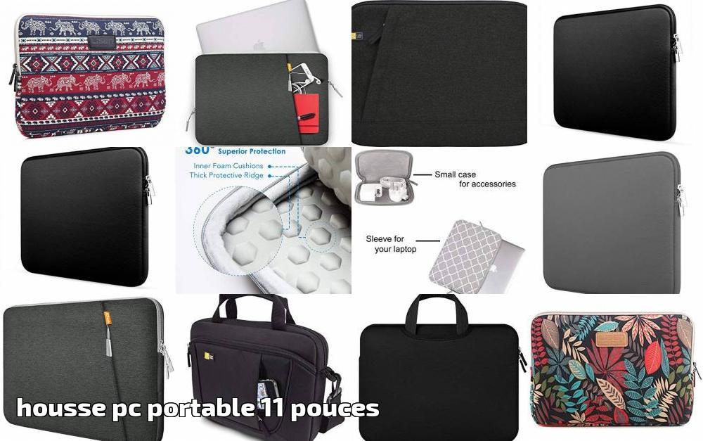 plus récent d1922 4f193 Housse pc portable 11 pouces, notre comparatif pour 2019 ...