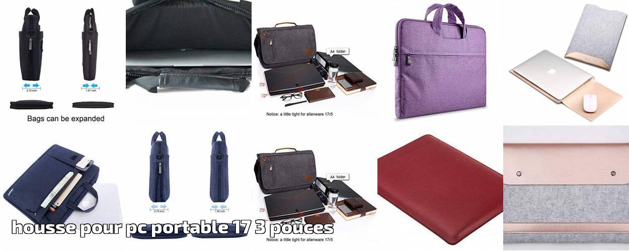 2019 3 Housse Pc Pouces Portable 17 Comparatif Pour Notre Ok0wPn